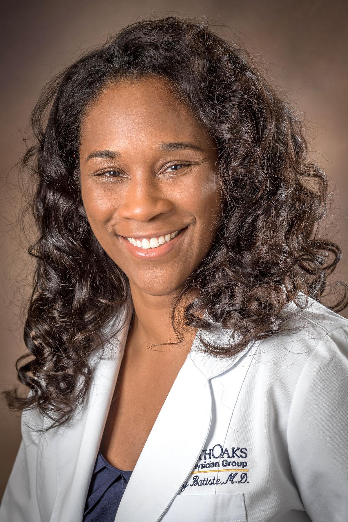 Becky M  Batiste, MD   North Oaks Health System